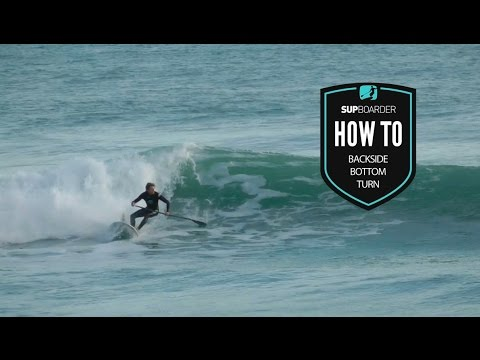 The SUP backside bottom turn / How to SUP videos