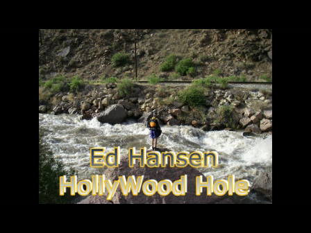 Ed Hansen Hollywood Hole Royal Gorge