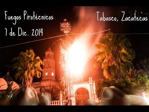 Fuegos Artificiales 7 de Diciembre 2014. Tabasco, Zacatecas.