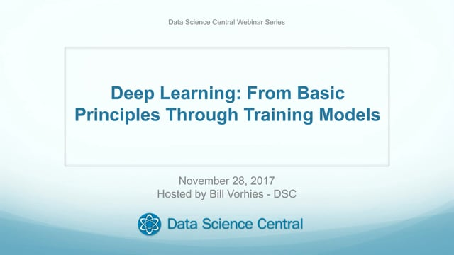 Deep Learning - From Basic Principles through Training Models for Deployment into Production