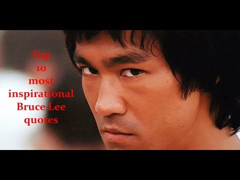 Top 10 most inspirational Bruce Lee quotes