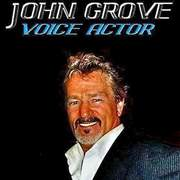 JOHN GROVE VOICE ACTOR/ AUDIO PR