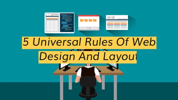5 Universal Rules Of Web Design And Layout