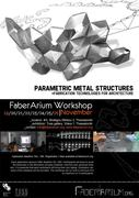Parametric Metal Structures :: Fabrication Technologies for Architecture