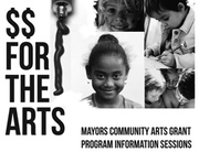 Mayors Community Arts Grant Information Session