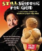 """""""Still Shopping for God"""" by Erica Lann-Clark"""