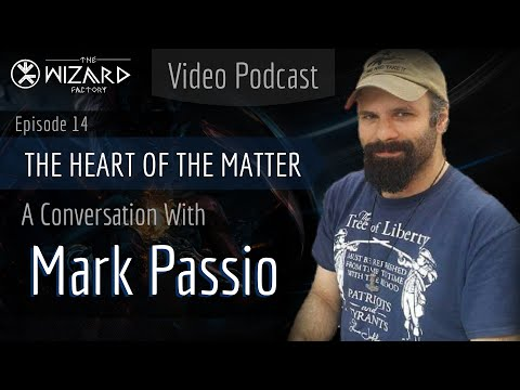 """The Heart of the Matter"" - A Conversation with Mark Passio - Podcast Episode 14"