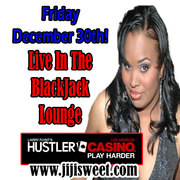 Jiji Sweet Live At The Hustler Casino Friday Dec. 30th!