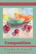 Composition: A Fiction Writer's Guide