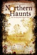 Nothern Haunts 100 Terrifying New England Tales