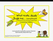 What Really, REALLY Bugs Me... Sometimes Creative Journal for Children