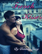 French Kisses By Daniella Lacey