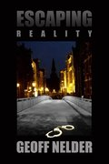 Escaping Reality - by Geoff Nelder