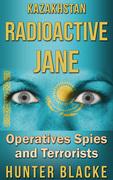 Kazakhstan Radioactive Jane