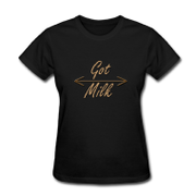 GOT MILK T-SHIRT $20