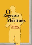 O REGRESSO DE MARTINEZ