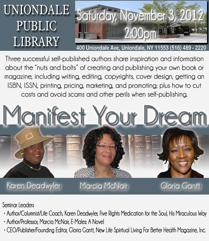 COME MANIFEST YOUR DREAMS UNIONDALE LIBRARY