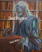 Dead Practices By Shells Walter