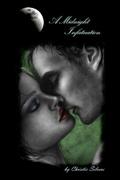 A Midnight Infatuation (book 1)