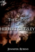 The Ghosts of Herbert GRezley