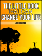 The Little Book That Can Change Your Life