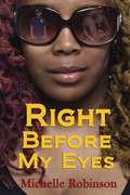 Right Before My Eyes by Michelle Robinson