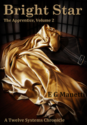 Bright Star: The Apprentice Volume 2