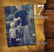 17 Souvenirs - By Jason Bennett