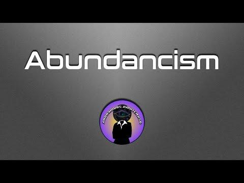 Abundancism!