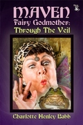 Maven Fairy Godmother's Fractured Fairy Tales