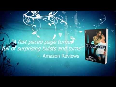 Book Video Trailer:  Resolutions by Teri Riggs