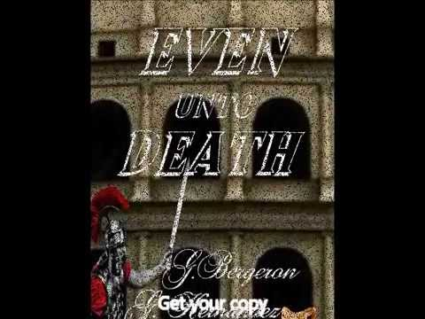 Even Unto Death/ Book Trailer