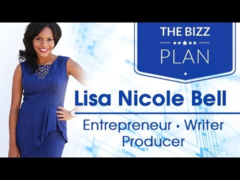 The BIZZ Plan | Lisa Nicole Bell (@LisaNicoleBell)