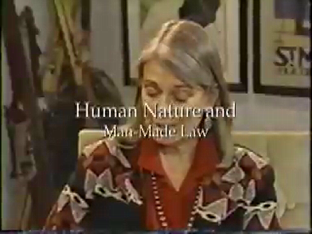 Human Nature & Man-Made Law Part 2 of 3