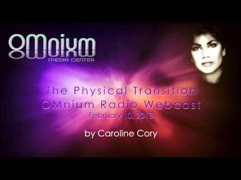THE PHYSICAL TRANSITION OR DEATH - PART 1 -  2013-02-10