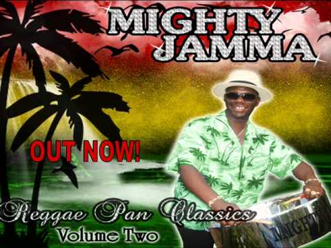 Trinidad Meets Jamaica !  Reggae Pan Classics  II by Mighty Jamma