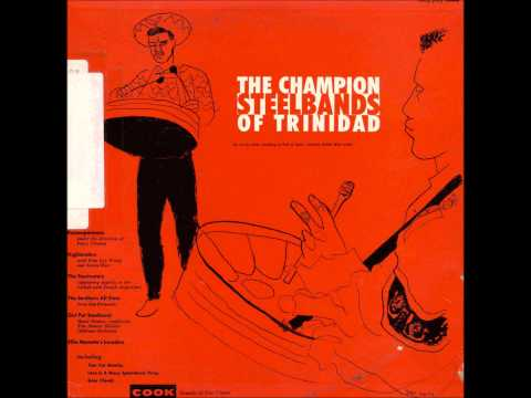 The Champion Steelbands of Trinidad (Cook 1957) Featuring Southern All Stars
