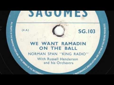 We Want Ramadin On The Ball [10 inch] - King Radio with Russell Henerson and his Orchestra