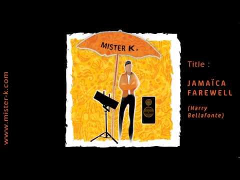 01 Jamaïca Farewell