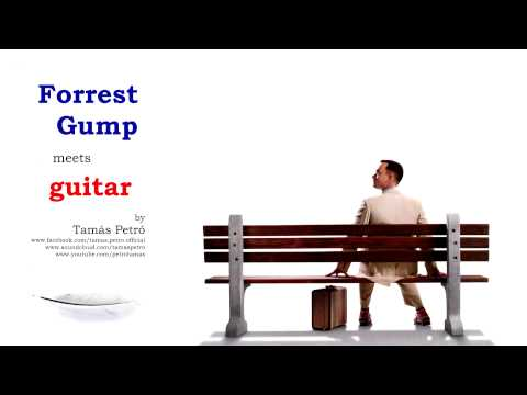 Forrest Gump theme on guitar (The Feather theme) by Tamás Petró