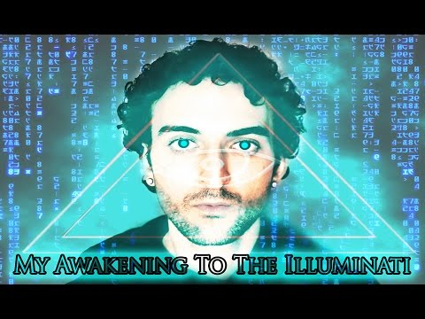 My Awakening To The Illuminati