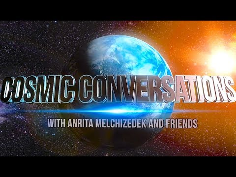 Cosmic Conversations with Anrita Melchizedek and Sandra Walter