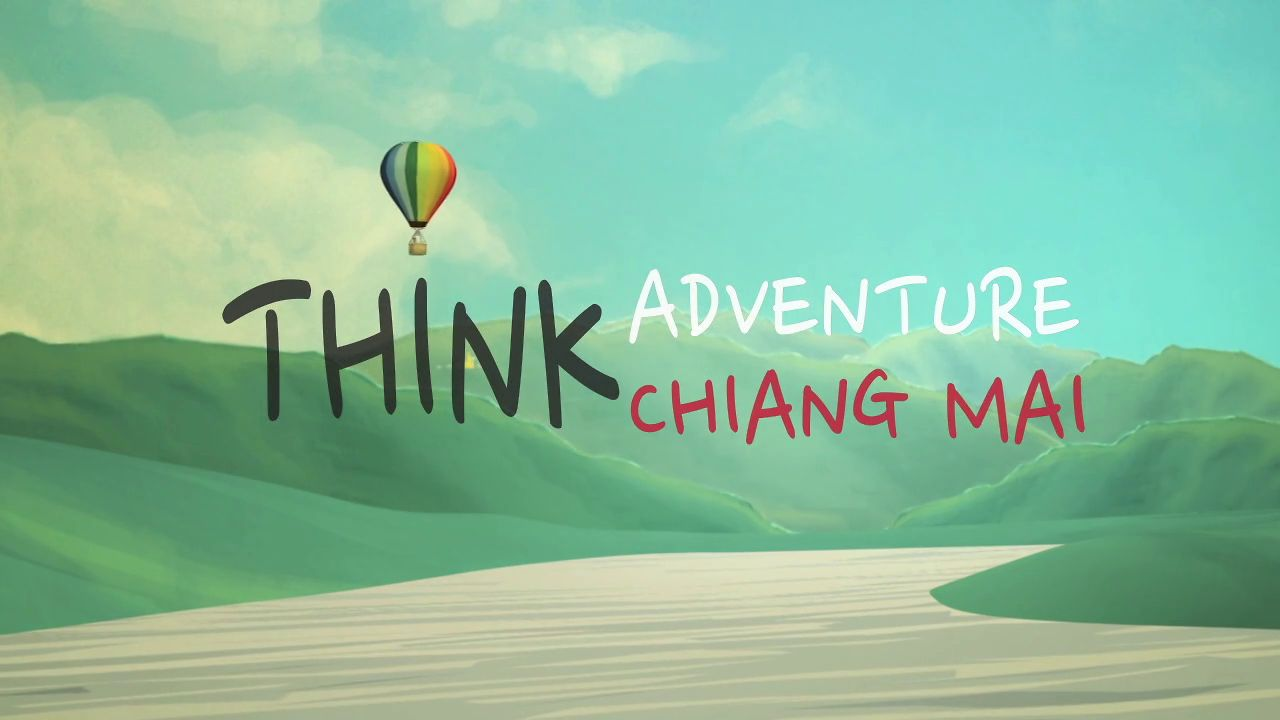 "THESIS  ""Think Adventure Think Chiang Mai"" Commercial"
