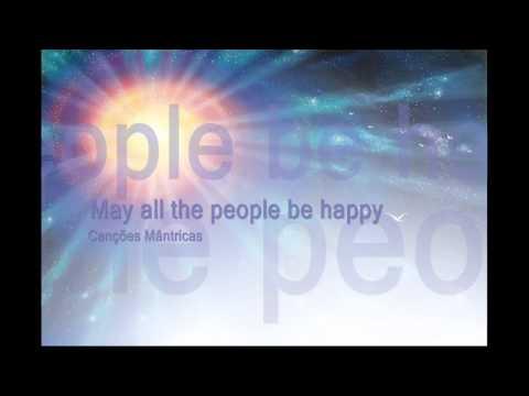 Canção mântrica: Que todos os seres sejam felizes