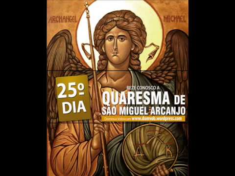 25º Dia de Quaresma de São Miguel Arcanjo