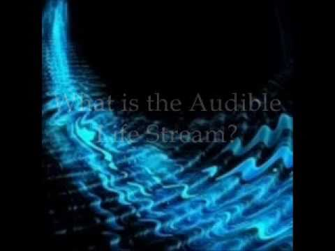 What is the Audible Life Stream and Why is it Important?