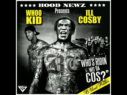 Ill Cosby - Who's Ridin Wit Da Cos