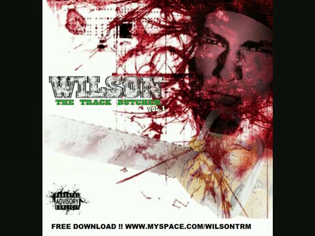 Wilson - Why Would You Say That   ( The track butcher vol
