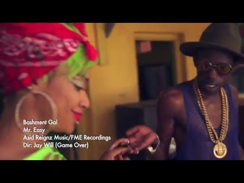 Bashment Gal by Mr Easy (Official Music Video)