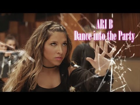 Ari B - Dance into the Party (Official Video)